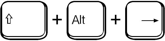 Umschalttaste + Alt + Pfeil nach rechts / shift + alt + right arrow